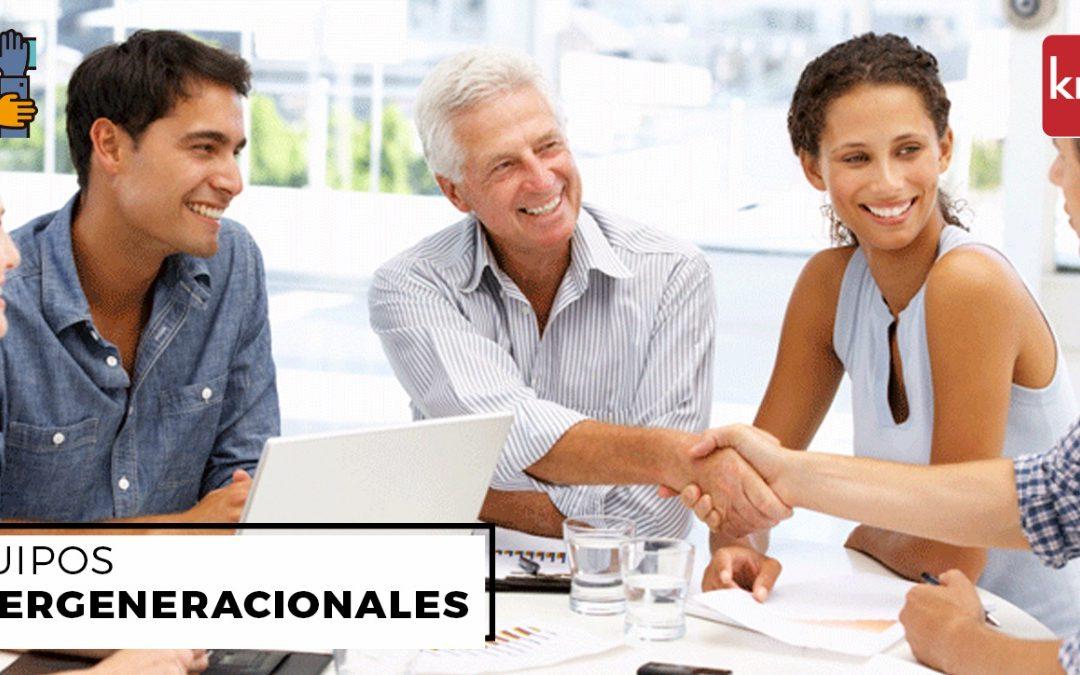 Equipos intergeneracionales: una ventaja competitiva para las empresas