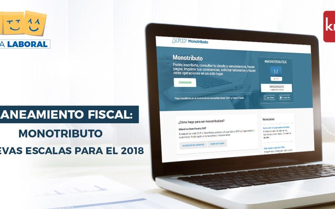 Planeamiento Fiscal: Monotributo – Nuevas Escalas para el 2018