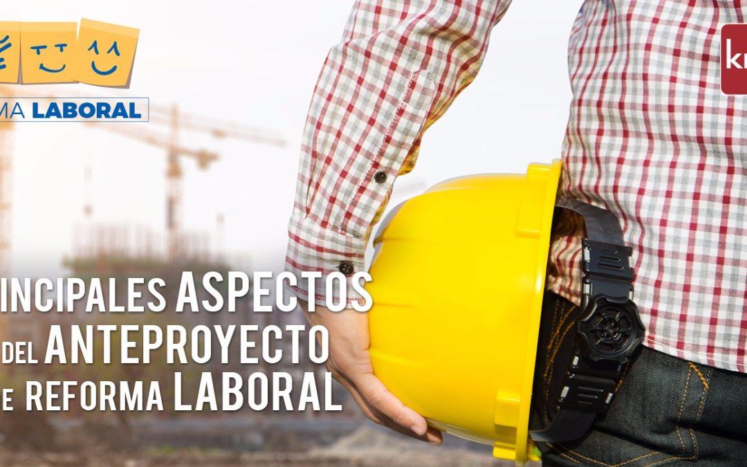 Principales aspectos del anteproyecto de reforma laboral