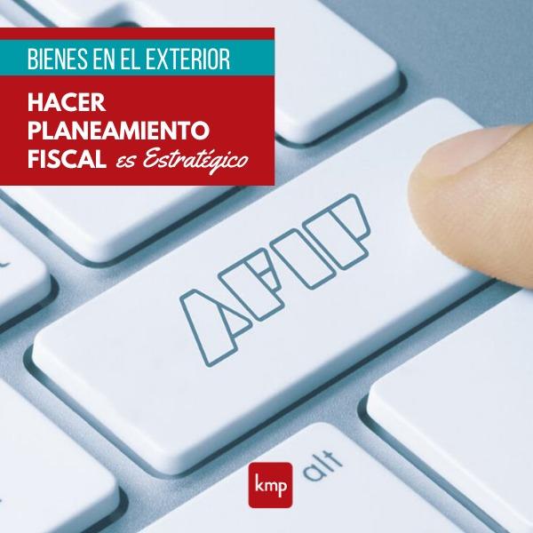 BIENES EN EL EXTERIOR: Hacer planeamiento fiscal es estratégico