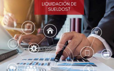 ¿Tu empresa es competitiva en los procesos de liquidación de sueldos?
