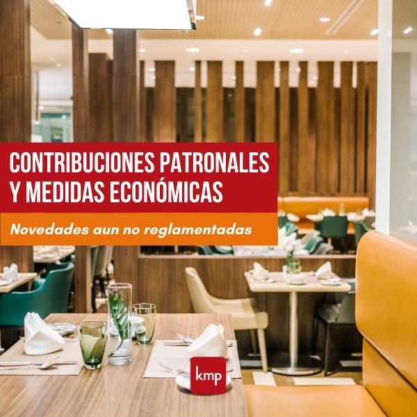 CONTRIBUCIONES PATRONALES Y MEDIDAS ECONÓMICAS