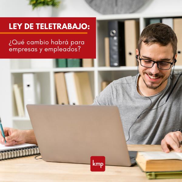 Ley de Teletrabajo: ¿Qué cambio habrá para empresas y empleados?