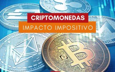CRIPTOMONEDAS: Impacto Impositivo