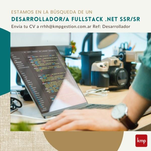 Desarollador/a FullStack .Net Ssr/Sr